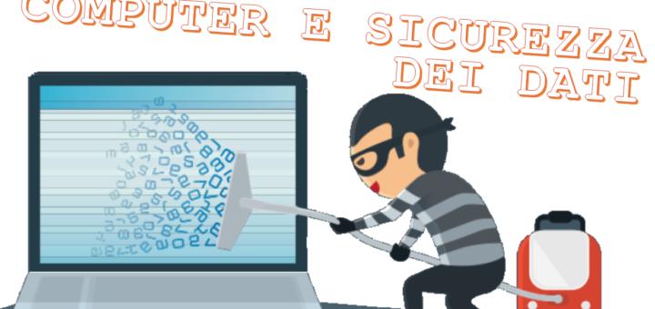 COMPUTER E SICUREZZA DEI DATI